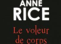 voleur de corps - anne rice