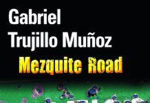 Mezquite Road - Gabriel TRUJILLO MUNOZ