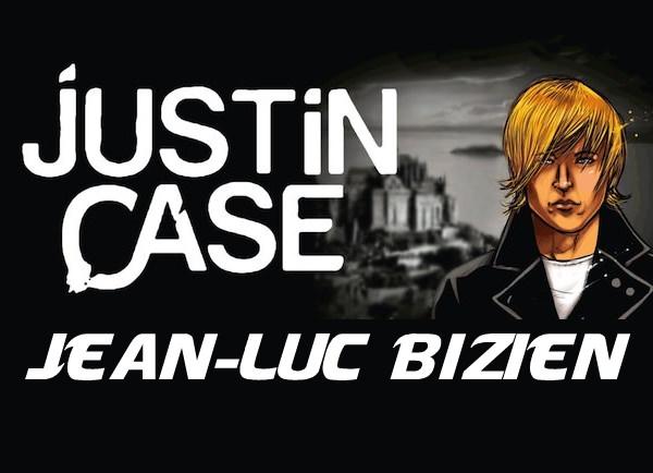 Justin Case de Jean-Luc Bizien. Justin-Case