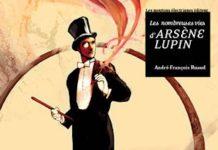 Les Nombreuses vies d arsene Lupin