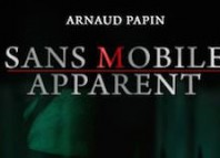 Sans mobile apparent - papin