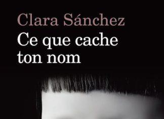 ce que cache ton nom - Clara Sanchez