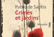 crimes et jardins - pablo de santis