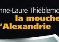mouche d alexandrie - Anne-Laure THIEBLEMONT