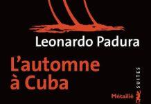 Automne a Cuba -Leonardo Padura -