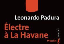 Electre a la havane- leonardo Padura