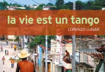 La vie est un tango - Lorenzo LUNAR