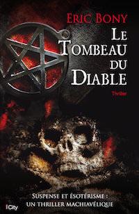 Le tombeau du diable - Eric Bony