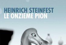 Le onzieme pion - Heinrich STEINFEST