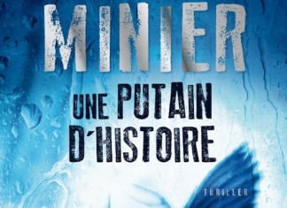 Une putain d histoire - Bernard Minier