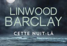 Cette nuit la - Linwood Barclay