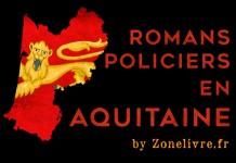 Romans policiers en Aquitaine