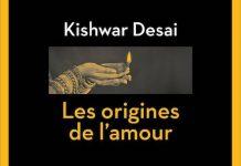 Les origines de l amour - Kishwar DESAI -