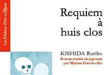 Requiem a huis clos - Ruriko KISHIDA