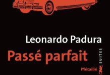 Passe parfait- Leonardo Padura