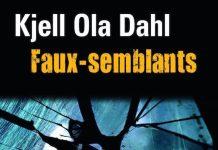 faux semblant - Kjell Ola DAHL -
