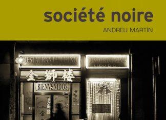 andreu-martin-societe-noire