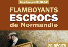 jean-francois-miniac-flamboyants-escrocs-de-normandie