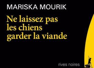 mariska-mourik-ne-laissez-pas-les-chiens-garder-la-viande