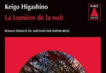 Keigo HIGASHINO - La lumiere de la nuit