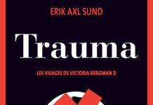 Erik Axl SUND - Les visages de Victoria Bergman - 2 - Trauma