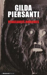 Gilda PIERSANTI - Saisons meurtrieres - 05 - Vengeances romaines