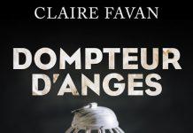 Claire FAVAN - Dompteur ange