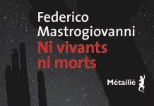 Federico MASTROGIOVANNI - Ni vivants ni morts