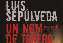 Luis SEPULVEDA - Un nom de torero
