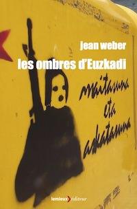 Jean WEBER - Les ombres Euzkadi