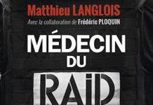 Matthieu LANGLOIS et Frederic PLOQUIN - Medecin du RAID