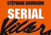 Stephane BOURGOIN - Serial Killers - Enquete mondiale sur les tueurs en serie -