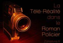 tele realite et roman policier