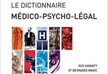 Isis HANAFY et Dr Bernard MARC - Le Dictionnaire medico-psycho-legal