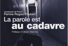 Perrine ROGIEZ-THUBERT - La parole est au cadavre -