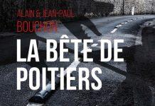 Alain BOUCHON et Jean-Paul BOUCHON - La bete de Poitiers