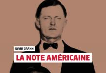 David GRANN - La note americaine