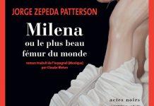Jorge ZEPEDA PATTERSON - Milena ou le plus beau femur du monde