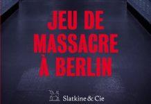 Elisabeth HERRMANN - Jeu de massacre a Berlin