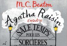 M.C. BEATON - Agatha Raisin enquete - Tome 9 - Sale temps pour les sorceres