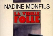 Nadine MONFILS - La vieille folle