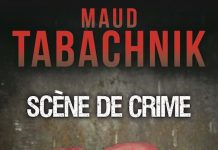 Maud TABACHNIK - Scene de crime