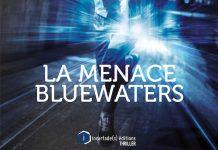 Raphael GLUTZ - La menace Bluewaters