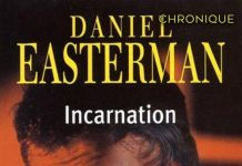 Daniel EASTERMAN - Incarnation