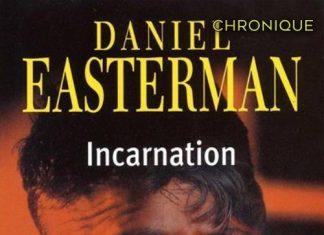 Daniel EASTERMAN - Incarnation