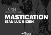 I can t get no MASTICATION - jean-luc bizien