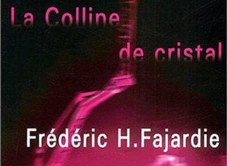 colline-de-cristal-frederic-fajardie