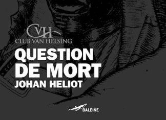 question-de-mort-johan-heliot