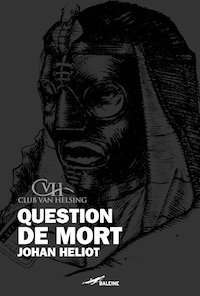 question de mort-johan heliot