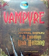 Vampyre - effroyable journal disparu du Dr Cornelius Van Helsing
